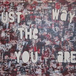 Just the way you are painted by