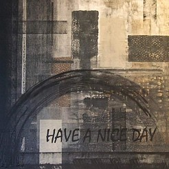 Have a nice day painted by